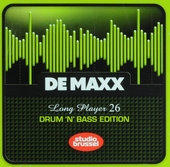 De maxx [van] Studio Brussel : long player. 26, Drum 'n' bass edition