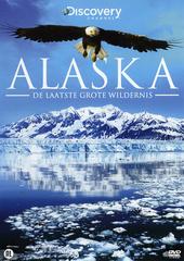Alaska : de laatste grote wildernis