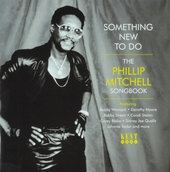 Something new to do : the Phillip Mitchell songbook