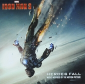 Iron Man 3 : heroes fall : music inspired by the motion picture