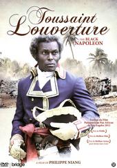 Toussaint Louverture : the black Napoleon