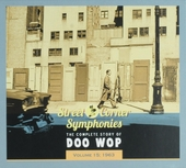 Street corner symphonies : the complete story of doo wop. Vol. 15, 1963