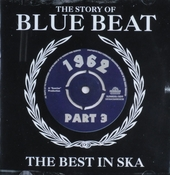 The story of blue beat 1962 : The best in ska. vol.3