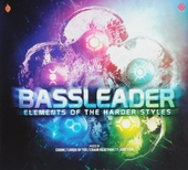 Bassleader : elements of the harder styles
