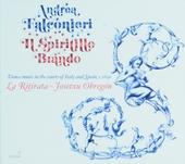 Il spiritillo brando : dance music in the courts of Italy and Spain, c.1650