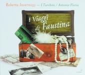 I viaggi di Faustina : Faustina Bordoni's journeys to Naples
