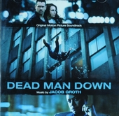 Dead man down : original motion picture soundtrack