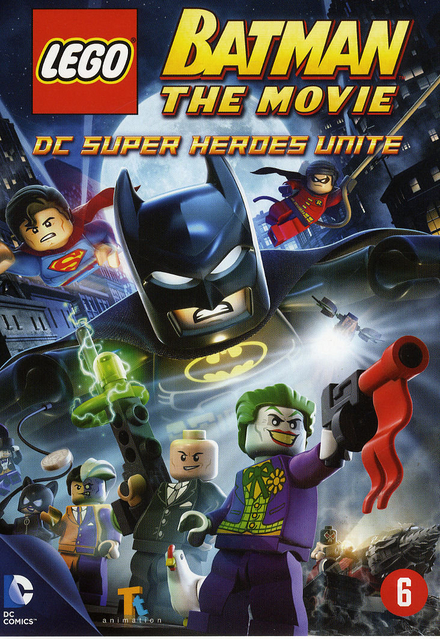 Lego Batman the movie : DC super heroes unite