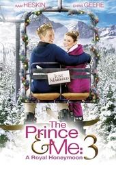 The prince & me 3 : the royal honeymoon