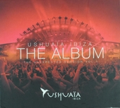 Ushuaïa Ibiza : The album