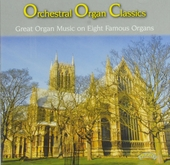Orchestral organ classics : Great organ music on eight famous organs