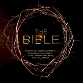 The bible : the official score soundtrack to the epic mini series