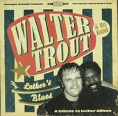 Luther's blues : a tribute to Luther Allison