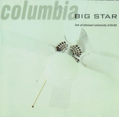 Columbia : Live at Missouri University 4.25.93