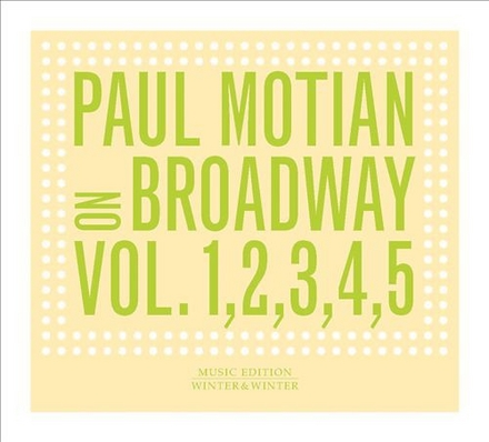 On Broadway : Paul Motian plays the great American songbook. Vol. 1, 2, 3, 4, 5