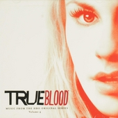 True blood : music from the HBO original series. Vol. 4