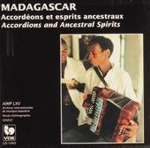 Madagascar : accordéons et esprits ancestraux