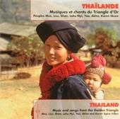 Thaïlande : musiques et chants du triangle d'or