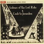 Ardours of the lost rake ; Coals to Jerusalem