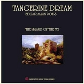 Tangerine Dream plays Edgar Allan Poe's The island of the fay : a nonverbal musical translation