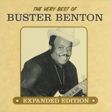The very best of Buster Benton : Expanded edition