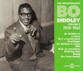 The indispensable Bo Diddley 1959-1962. vol.2