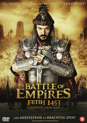 Battle of empires : Fetih 1453