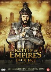 Battle of empires : Fetih 1453