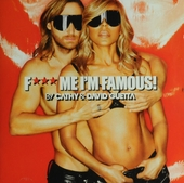 F*** me I'm famous! : Ibiza mix 2013
