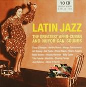 Latin jazz : The greatest afro-Cuban and Nuyorican sounds