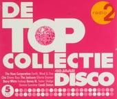 De topcollectie Radio 2 : 40 jaar disco