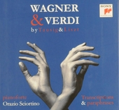 Wagner & Verdi by Tausig & Liszt : transcriptions & paraphrases