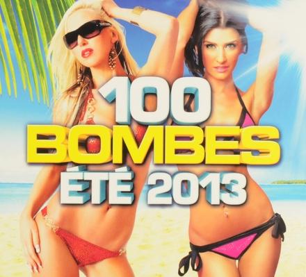 100 bombes été 2013