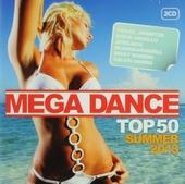 Mega dance top 50 : Summer 2013