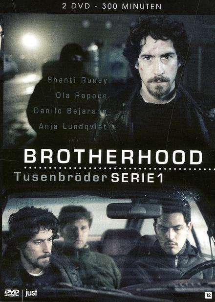Brotherhood. Serie 1