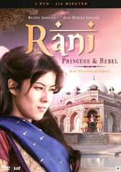 Rani : princess & rebel
