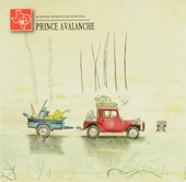 Prince Avalanche : an original motion picture soundtrack