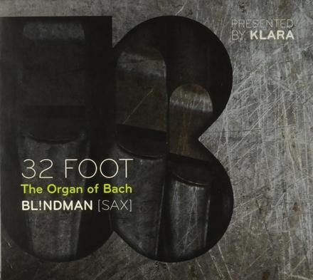 32 foot : the organ of Bach