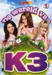 De wereld van K3. 5