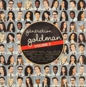 Génération Goldman. Vol. 2