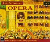 Luistercursus opera