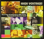 High voltage : Giant step & flashpoints in 20th-century experimental & electronic sound