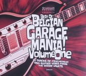 Best of Belgian garage mania! : 20 tracks of psychedelic and sixties vibes from the Boom!Vaults. Vol. one