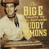 The Big E : a salute to steel guitarist Buddy Emmons