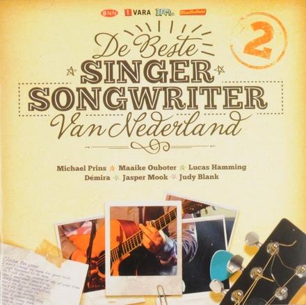 De beste singer songwriter van Nederland. 2