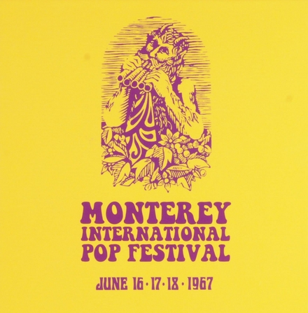 Monterey International Pop Festival, June 16-17-18, 1967 : the definitive document of the first great rock festival...