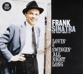 Lovin' & swingin' all night long : the very best of Frank Sinatra
