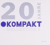 20 Jahre Kompakt Kollektion. Vol. 2