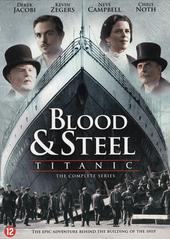 Titanic : blood & steel