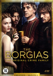 The Borgias : the original crime family. The second season